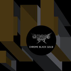 Albumcover Chrome Hoof - Chrome Black Gold