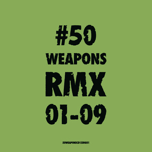 Albumcover Various Artists - 50WEAPONSRMX01-09