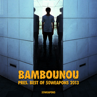 Various Artists - Bambounou presents Best of 50WEAPONS 2013