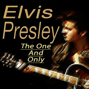 Albumcover Elvis Presley - The One And Only