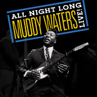 Albumcover Muddy Waters - Muddy Waters: All Night Long, Muddy Waters Live!