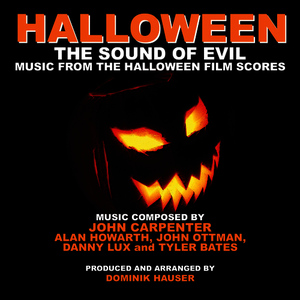 Albumcover Dominik Hauser - Halloween: The Sound of Evil - Music from the Halloween Film Scores (Tribute)