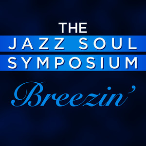 Albumcover The Jazz Soul Symposium - Breezin'