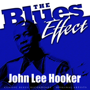 Albumcover John Lee Hooker - The Blues Effect - John Lee Hooker