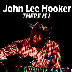 Albumcover John Lee Hooker - There Is It
