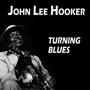 Albumcover John Lee Hooker - Turning Blues