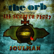 The Orb - Soulman (feat. Lee Scratch Perry)