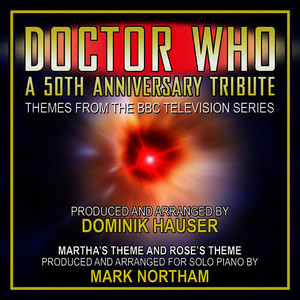 Albumcover Dominik Hauser - Doctor Who: A 50th Anniversary Tribute - Newly Recorded Themes from the BBC Television Series