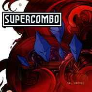 Albumcover Supercombo - Sal Grosso