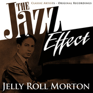 Albumcover Jelly Roll Morton - The Jazz Effect - Jelly Roll Morton