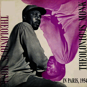 Albumcover Thelonious Monk - Thelonious Monk in Paris, 1954 (First Solo Piano LP) [Bonus Track Version]