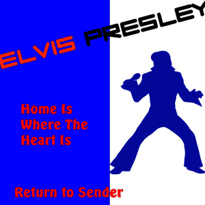 Albumcover Elvis Presley - Home Is Where the Heart Is