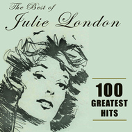 Albumcover Julie London - The Best of Julie London: 100 Greatest Hits