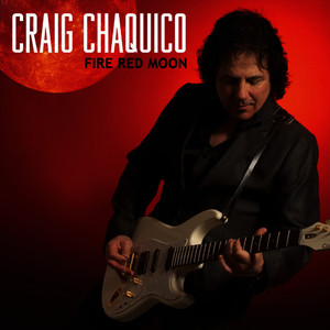 Albumcover Craig Chaquico - Fire Red Moon
