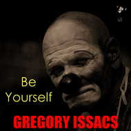 Albumcover Gregory Isaacs - Be Yourself
