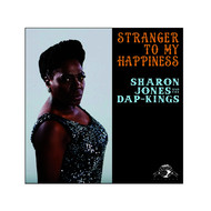 Albumcover Sharon Jones and The Dap-Kings - Stranger to My Happiness