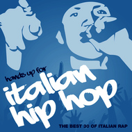Albumcover Various Artists - Hands Up for Italian Hip Hop, Vol. 3 (Explicit)