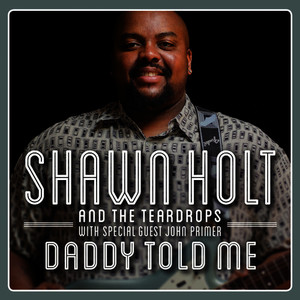 Albumcover Shawn Holt And The Teardrops - Daddy Told Me