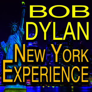 Albumcover Bob Dylan - New York Experience