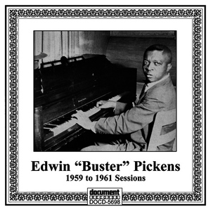 "Albumcover Edwin ""Buster"" Pickens - Edwin ""Buster"" Pickens - The 1959 to 1961 Sesions"