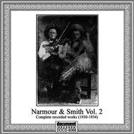 Albumcover Narmour & Smith - Narmour & Smith Vol. 2 Complete Recorded Works (1930-1934)