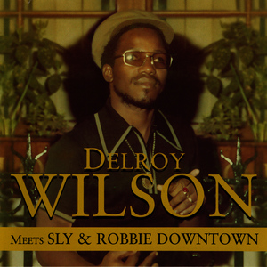 Albumcover Delroy Wilson - Meets Sly & Robbie Downtown