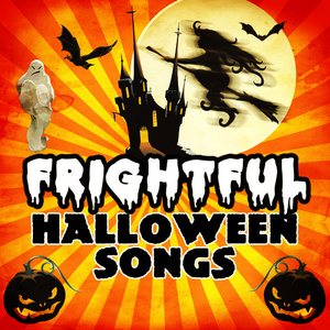 Albumcover Halloween Sound FX - Frightful Halloween Songs