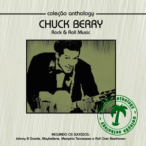 Albumcover Chuck Berry - Coleção Anthology - Rock & Roll Music
