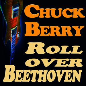 Albumcover Chuck Berry - Roll Over Beethoven