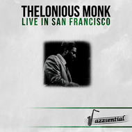 Albumcover Thelonious Monk - Live in San Francisco (Live)