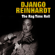 Albumcover Django Reinhardt - The Rag Time Roll