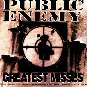 Albumcover Public Enemy - Greatest Misses