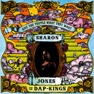 Albumcover Sharon Jones and The Dap-Kings - Give the People What They Want (Deluxe Version)