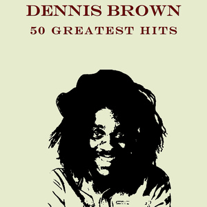 Albumcover Dennis Brown - 50 Greatest Hits Dennis Brown