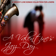 Albumcover Various Artists - A Valentine's Jazz Day