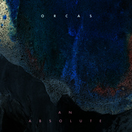Albumcover Orcas - An Absolute