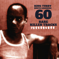King Tubby - King Tubby Meets Reggae Legends - 60 Rare Killer Tracks