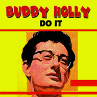 Buddy Holly - Do It
