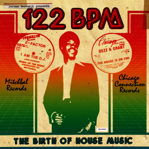 Albumcover Various Artists - Jerome Derradji Presents 122 BPM: The Birth Of House Music