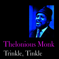 Albumcover Thelonious Monk - Trinkle, Tinkle