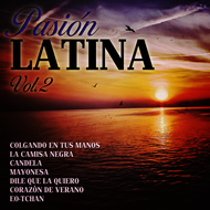 Various Artists - Pasión Latina Vol. 2