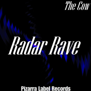 Albumcover The Cow - Radar Rave