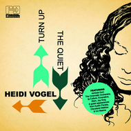 Albumcover Heidi Vogel - Turn Up the Quiet