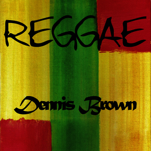 Albumcover Dennis Brown - Reggae Dennis Brown