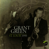 Albumcover Grant Green - The Holy Barbarian: St Louis 1959