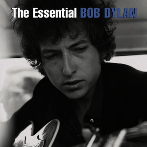Albumcover Bob Dylan - The Essential (2014 Revised)