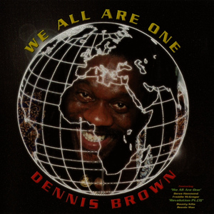 Albumcover Dennis Brown - We All Are One