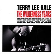 Albumcover Terry Lee Hale - The Wilderness Years