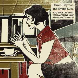 Albumcover Darren Hayman and Emma Kupa - Boy, Look at What You Can't Have Now