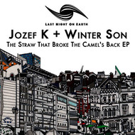 Jozef K + Winter Son - The Straw That Broke The Camel's Back EP